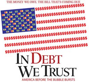 in debt we trust This film is worth the cost (you can charge it on amazoncom), as it will get you thinking about your personal budget – and you should be thinking about your.
