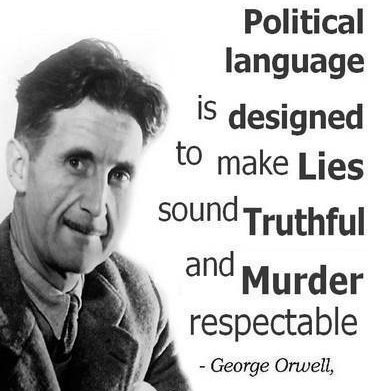 george orwell political language essay Seventy years ago, george orwell published his famous essay, politics and the english language the 1946 essay, which you can read here in its entirety, appeared.